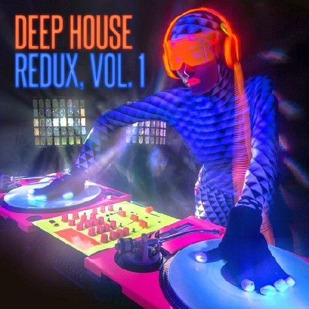 Deep House Redux Vol 1 (2016)