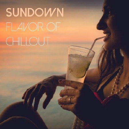 Sundown Flavor of Chillout (2016)
